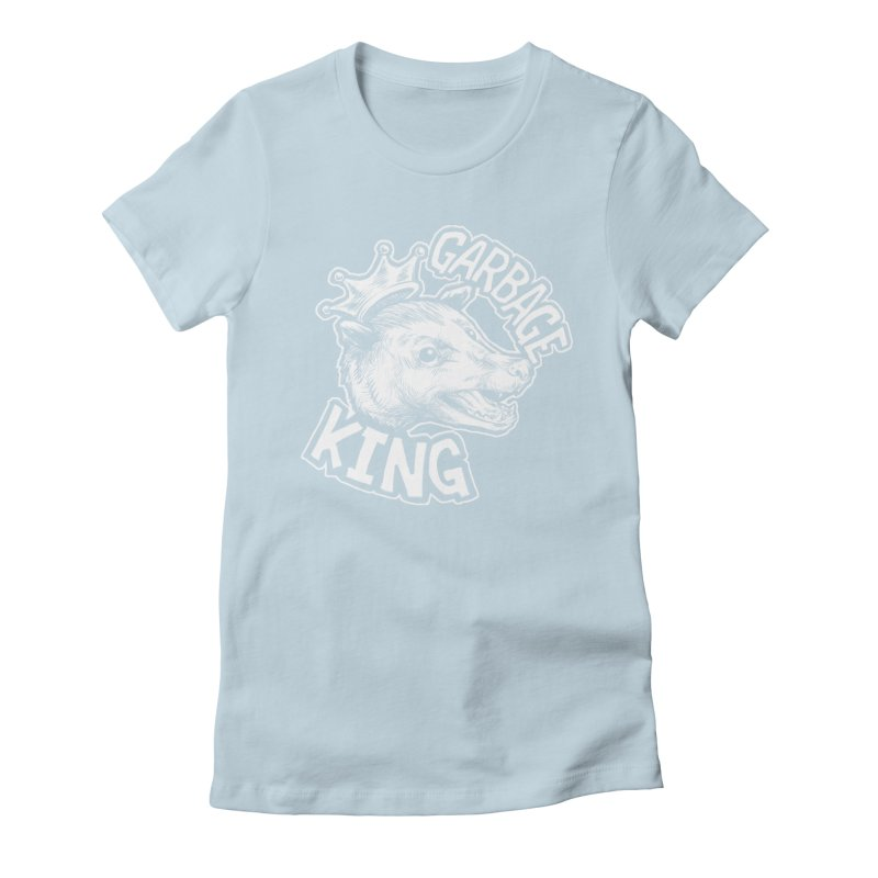 Garbage King (White) Women's Fitted T-Shirt by Octophant's Artist Shop
