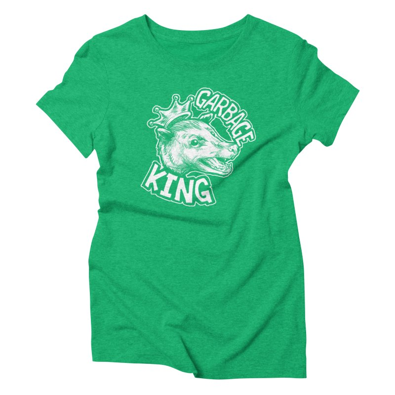 Garbage King (White) Women's Triblend T-Shirt by Octophant's Artist Shop
