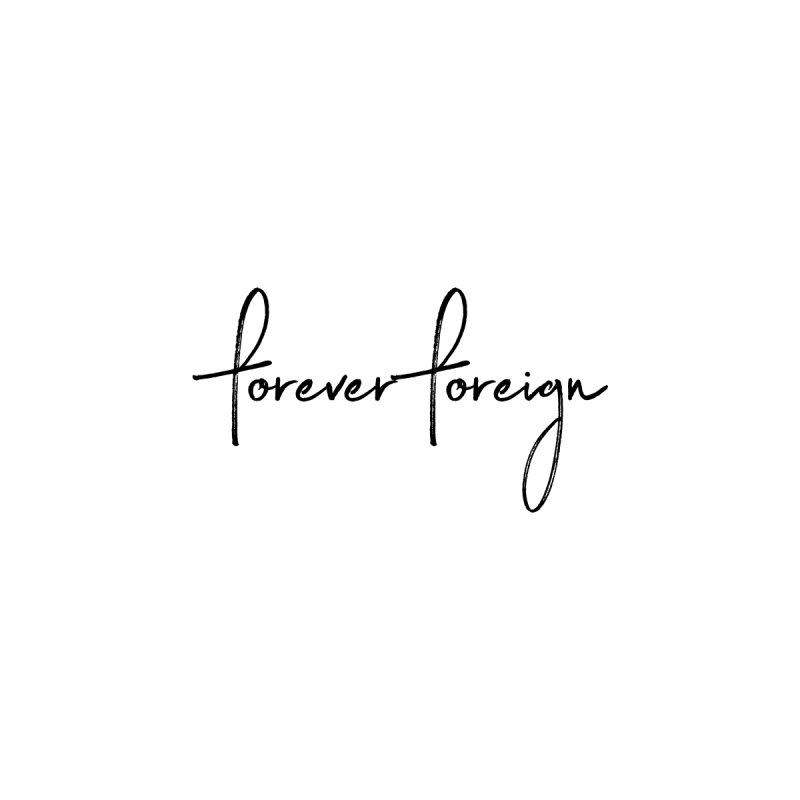Forever Foreign- Black Text Accessories Mug by octopy