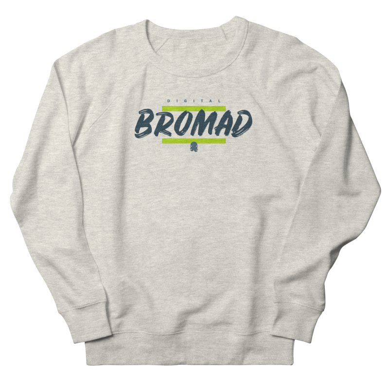 The Bromad Men's Sweatshirt by octopy