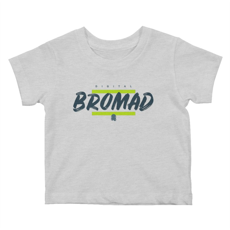 The Bromad Kids Baby T-Shirt by octopy