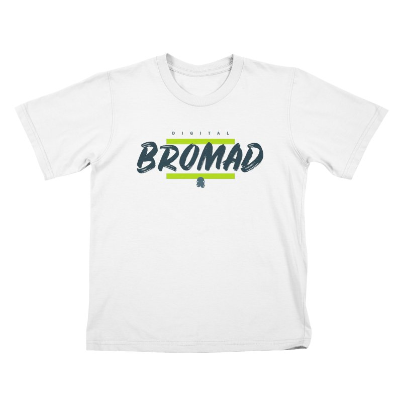 The Bromad Kids T-Shirt by octopy