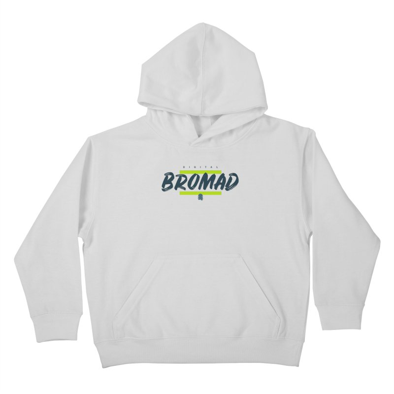 The Bromad Kids Pullover Hoody by octopy