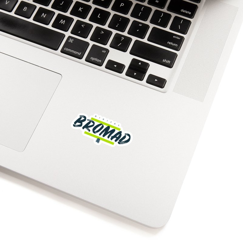 The Bromad Accessories Sticker by octopy