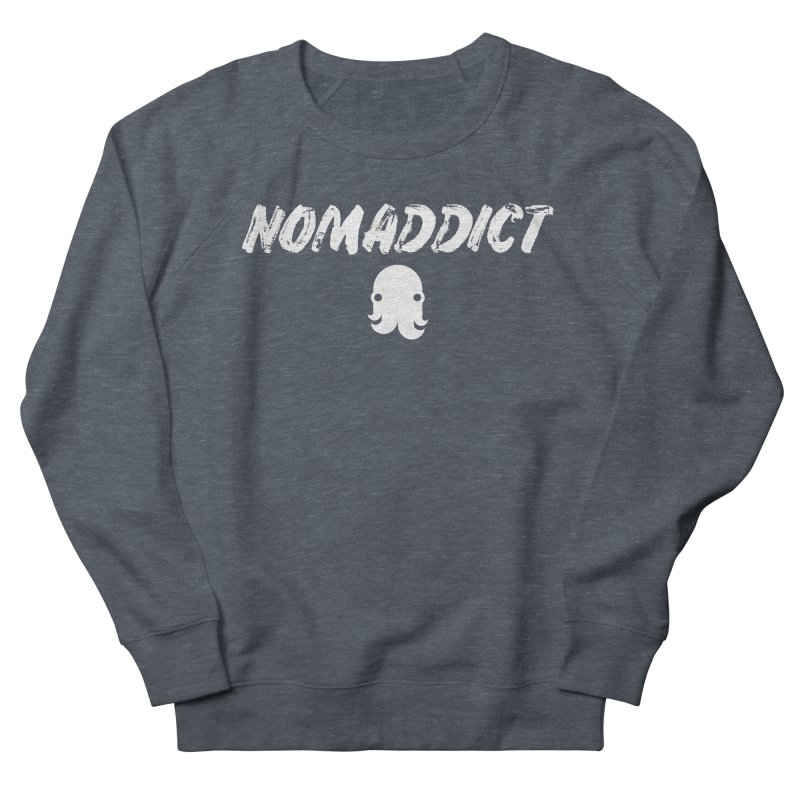 Nomaddict (White Text) Men's Sweatshirt by octopy