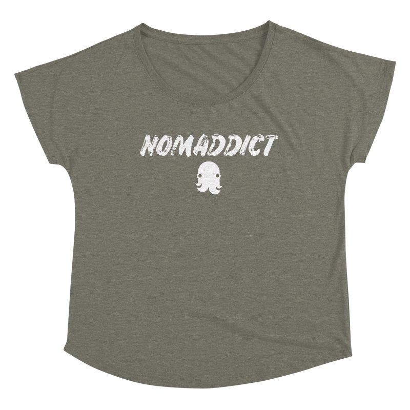 Nomaddict (White Text) Women's Scoop Neck by octopy