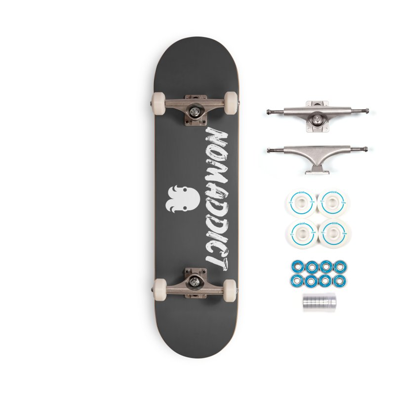 Nomaddict (White Text) Accessories Skateboard by octopy