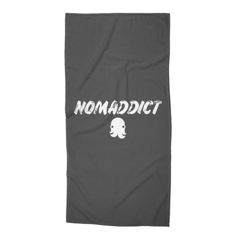 Nomaddict (White Text) Accessories Beach Towel by octopy