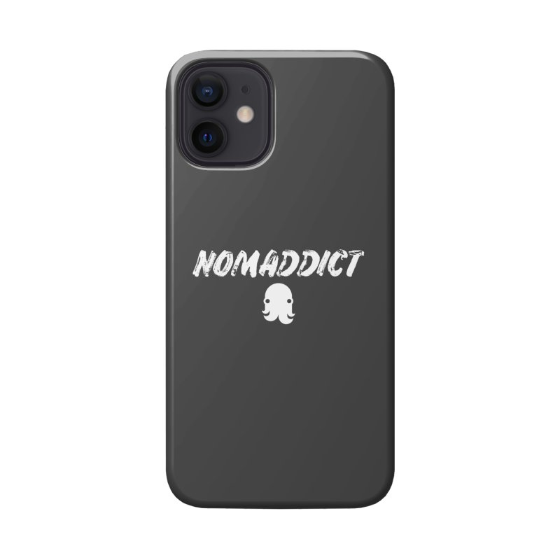 Nomaddict (White Text) Accessories Phone Case by octopy