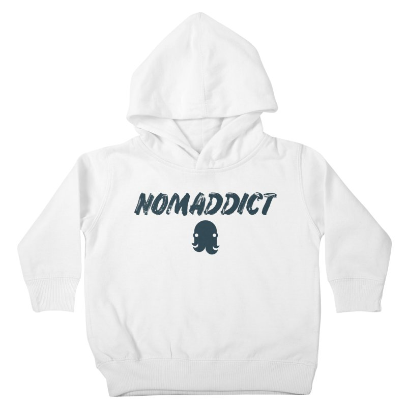 Nomaddict (Navy Text) Kids Toddler Pullover Hoody by octopy