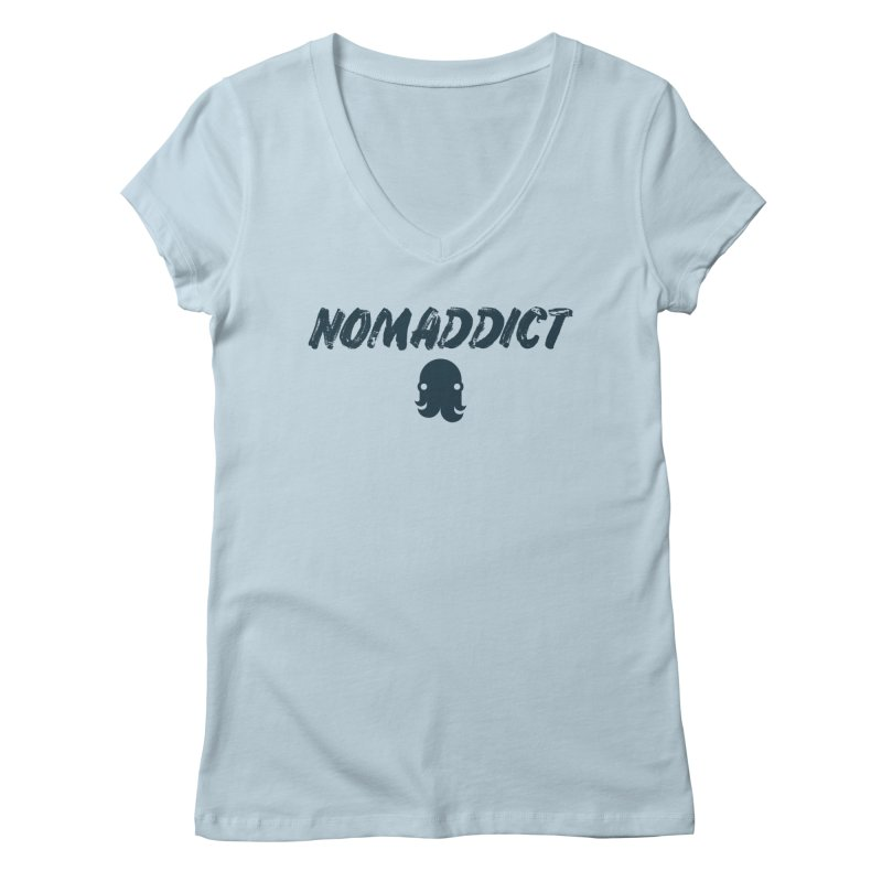 Nomaddict (Navy Text) Women's V-Neck by octopy