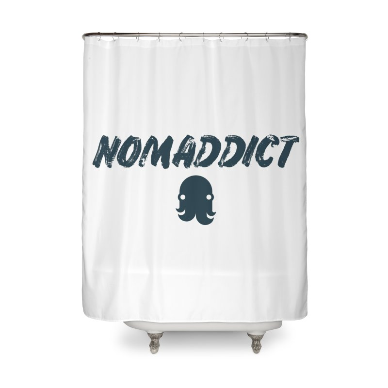 Nomaddict (Navy Text) Home Shower Curtain by octopy