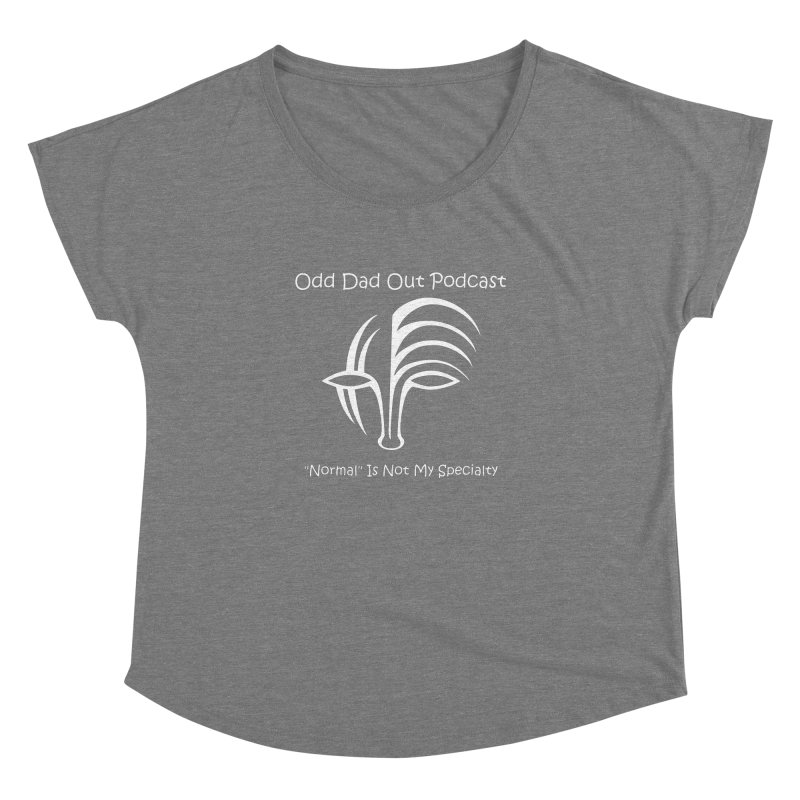 ODO Logo (white) Women's Dolman Scoop Neck by Odd Dad Out Podcast Gear