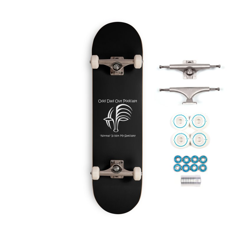 ODO Logo (white) Accessories Complete - Basic Skateboard by Odd Dad Out Podcast Gear