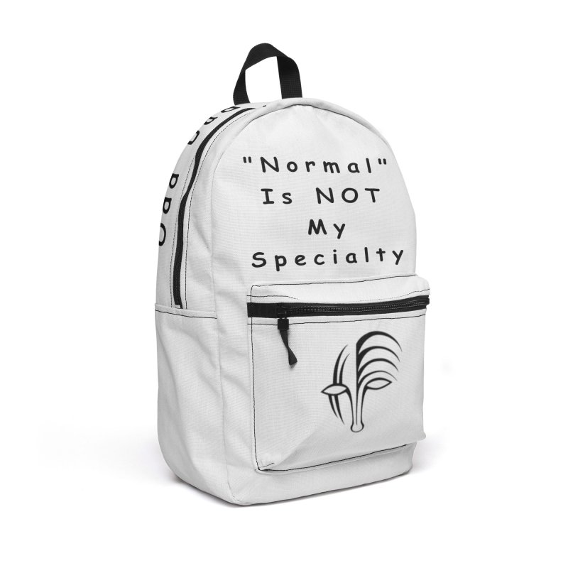 """Normal"" Is Not My Specialty Accessories Backpack Bag by Odd Dad Out Shop"