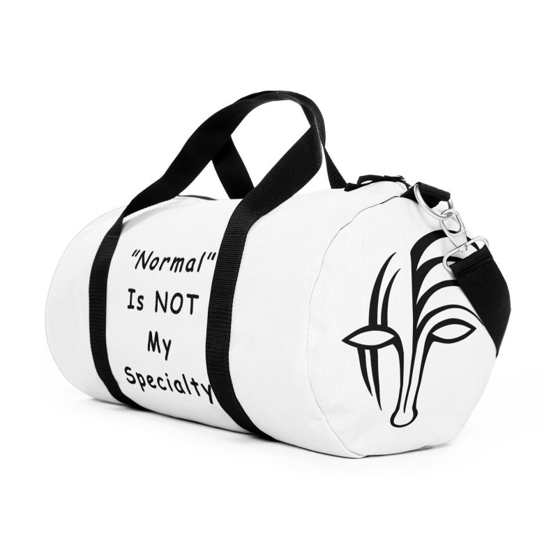 """Normal"" Is Not My Specialty Accessories Duffel Bag Bag by Odd Dad Out Shop"