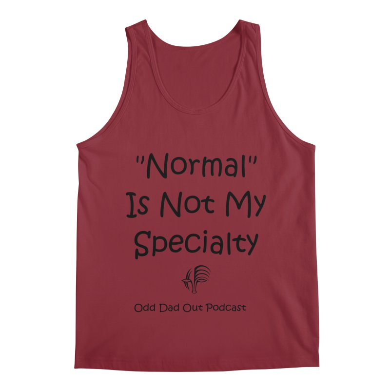 """Normal"" Is Not My Specialty Men's Regular Tank by Odd Dad Out Shop"