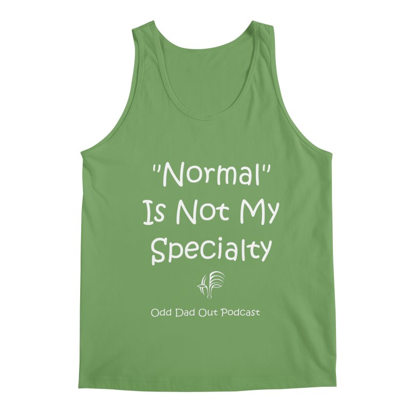 """""""Normal"""" Is Not My Specialty (Inverted) Men's Tank by Odd Dad Out Shop"""