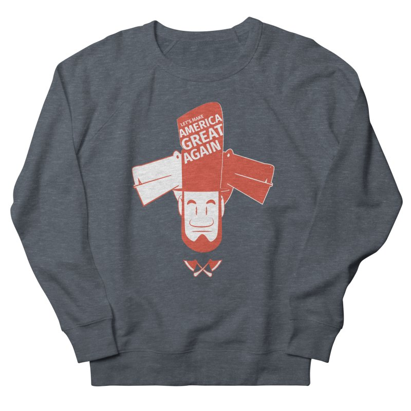 Let's make America GREAT AGAIN! Men's French Terry Sweatshirt by Oddesigners's Artist Shop