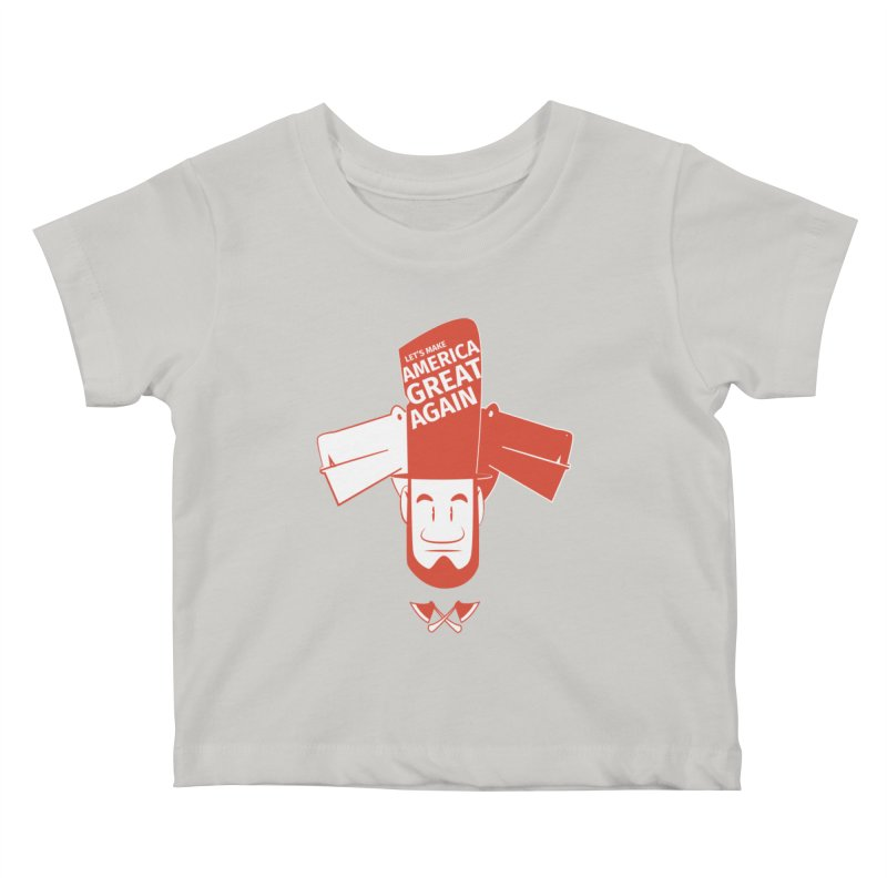 Let's make America GREAT AGAIN! Kids Baby T-Shirt by Oddesigners's Artist Shop