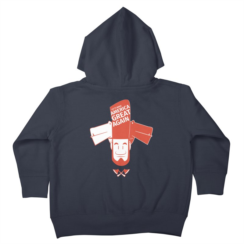 Let's make America GREAT AGAIN! Kids Toddler Zip-Up Hoody by Oddesigners's Artist Shop