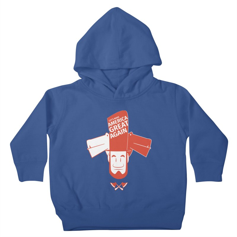 Let's make America GREAT AGAIN! Kids Toddler Pullover Hoody by Oddesigners's Artist Shop