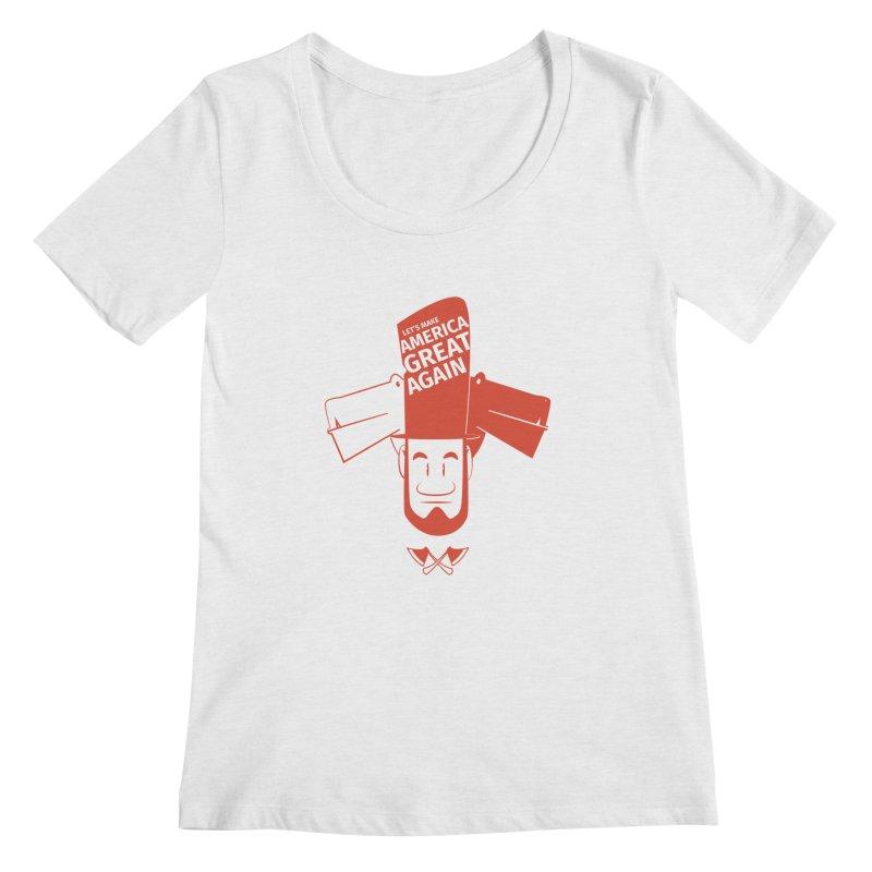 Let's make America GREAT AGAIN! Women's Regular Scoop Neck by Oddesigners's Artist Shop