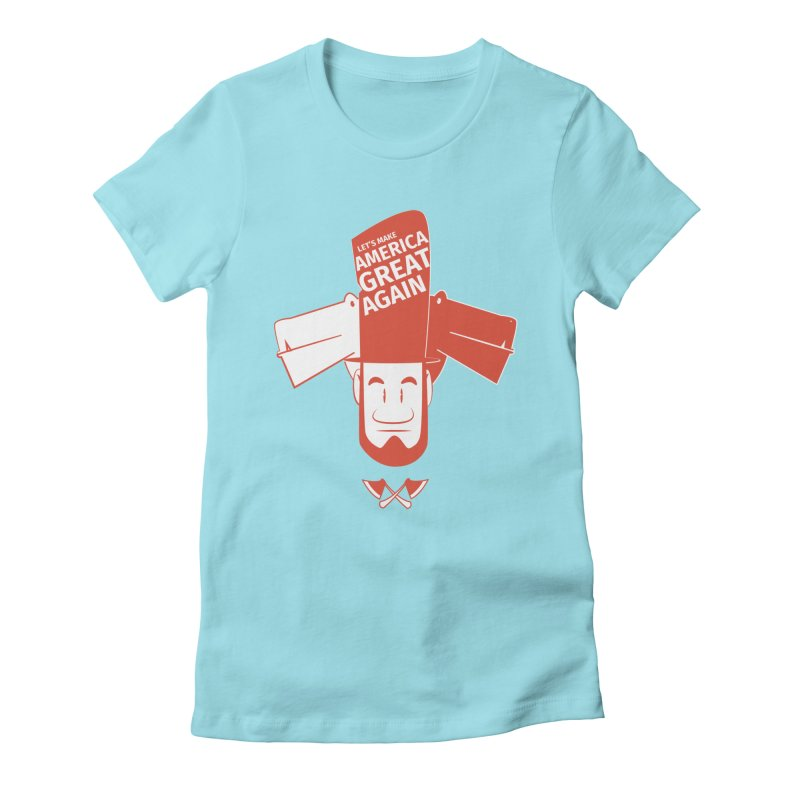 Let's make America GREAT AGAIN! Women's Fitted T-Shirt by Oddesigners's Artist Shop