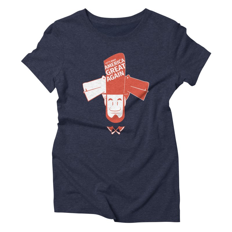 Let's make America GREAT AGAIN! Women's Triblend T-shirt by Oddesigners's Artist Shop