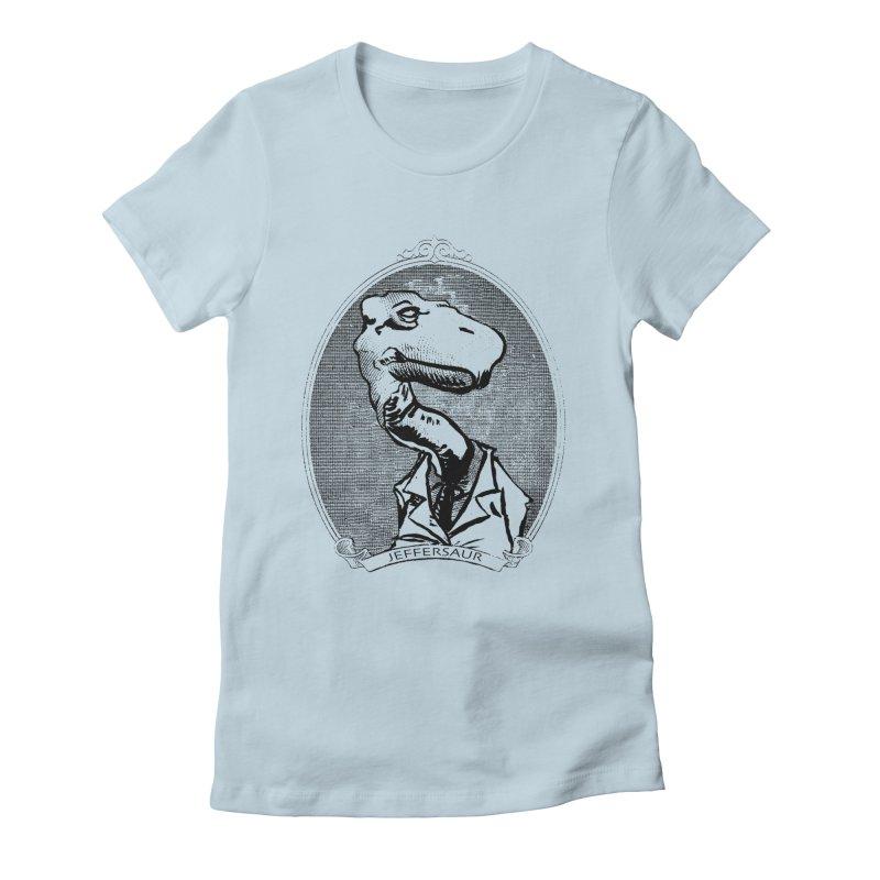 Jeffersaur Women's Fitted T-Shirt by odiolitos's Artist Shop
