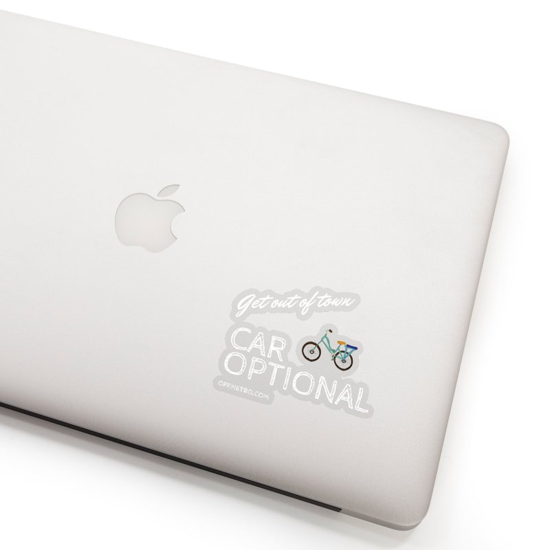Car? Optional! Accessories Sticker by offMetro's Artist Shop