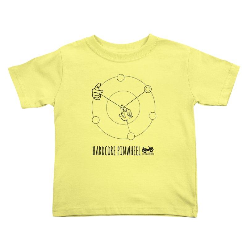 Hardcore Pinwheel, black Kids Toddler T-Shirt by OFF-ROAD YOYO