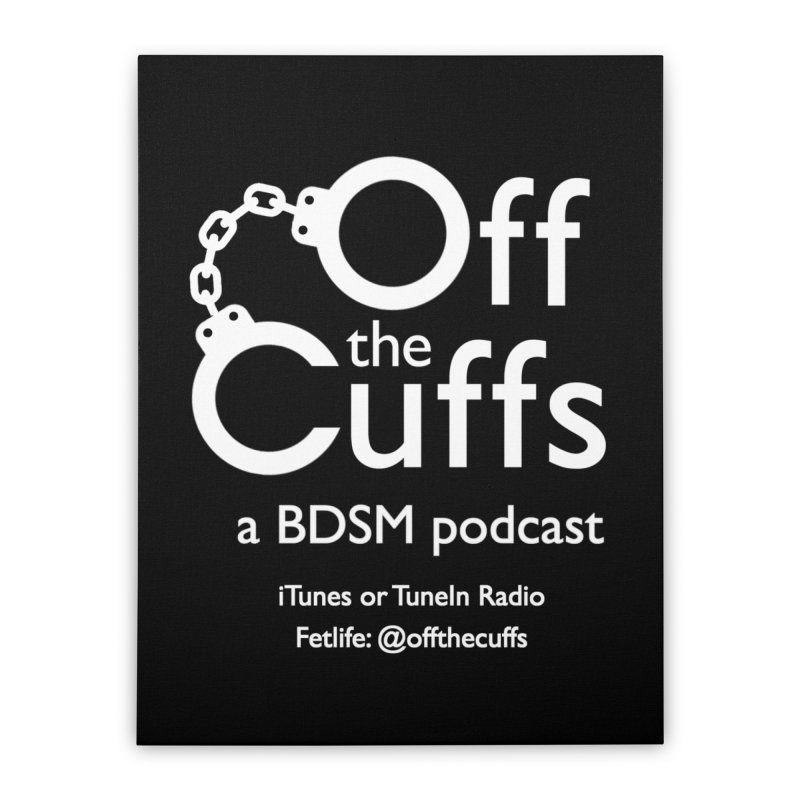 Off the Cuffs Podcast Home Stretched Canvas by offthecuffs's Artist Shop