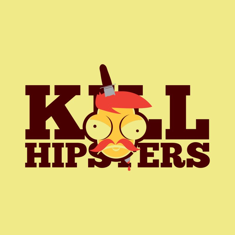 Hipsta Killa by OFU Invasion