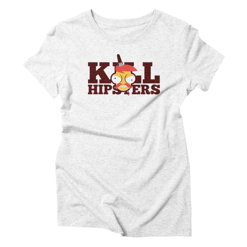 Hipsta Killa Women's Triblend T-shirt by OFU Invasion