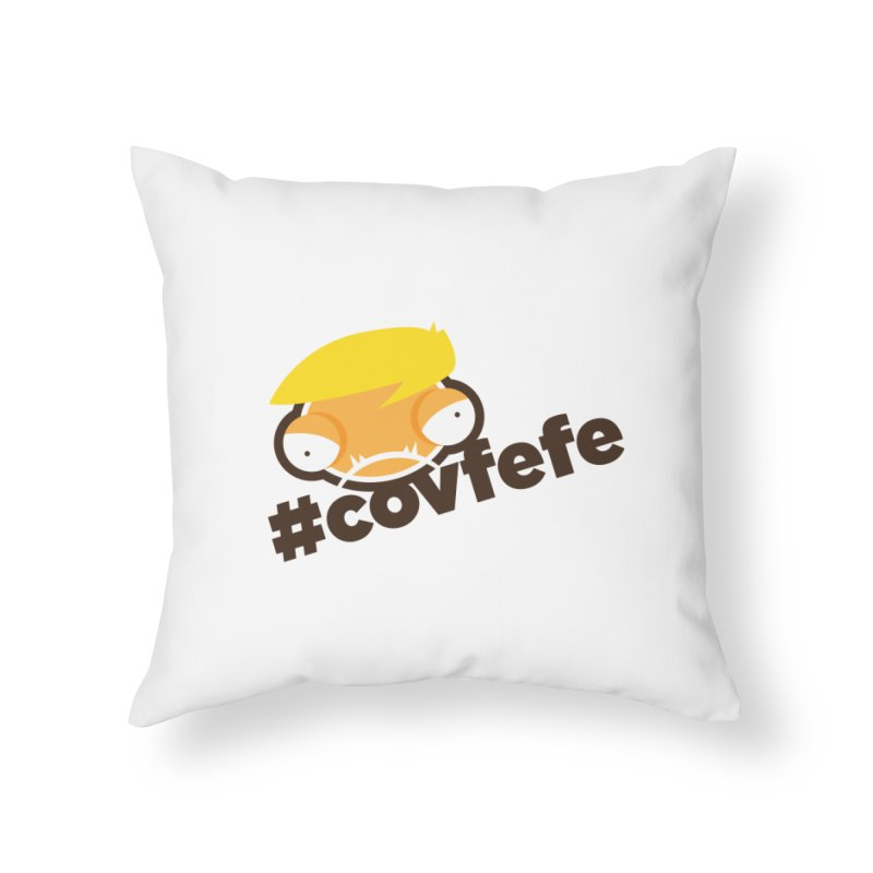 #trumpfefe Home Throw Pillow by OFU Invasion