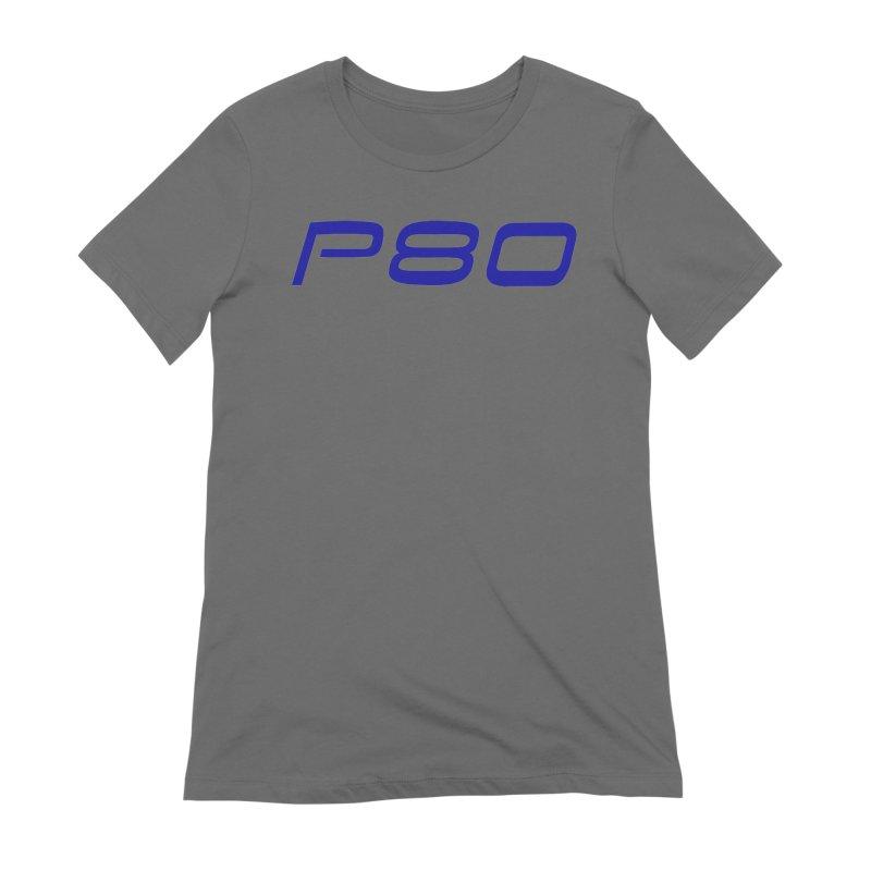 P80 Badge Women's T-Shirt by ULTRA EPIC MEGA STOKE RAD