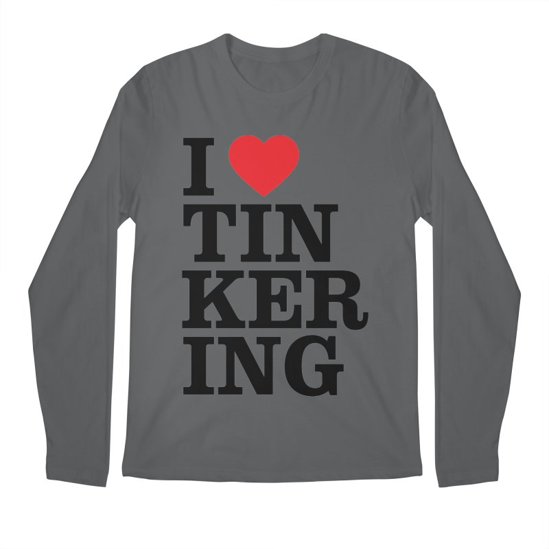 Tinker Time! Men's Longsleeve T-Shirt by ULTRA EPIC MEGA STOKE RAD