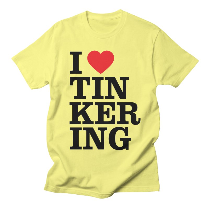 Tinker Time! Men's T-Shirt by ULTRA EPIC MEGA STOKE RAD