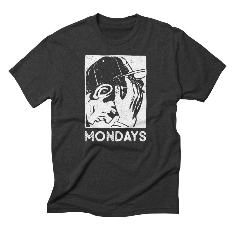 #mondays black Men's Triblend T-Shirt by OHBOI Clothing