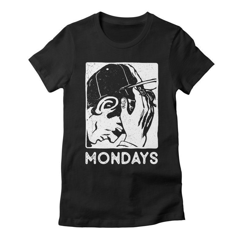 #mondays black Women's Fitted T-Shirt by OHBOI Clothing