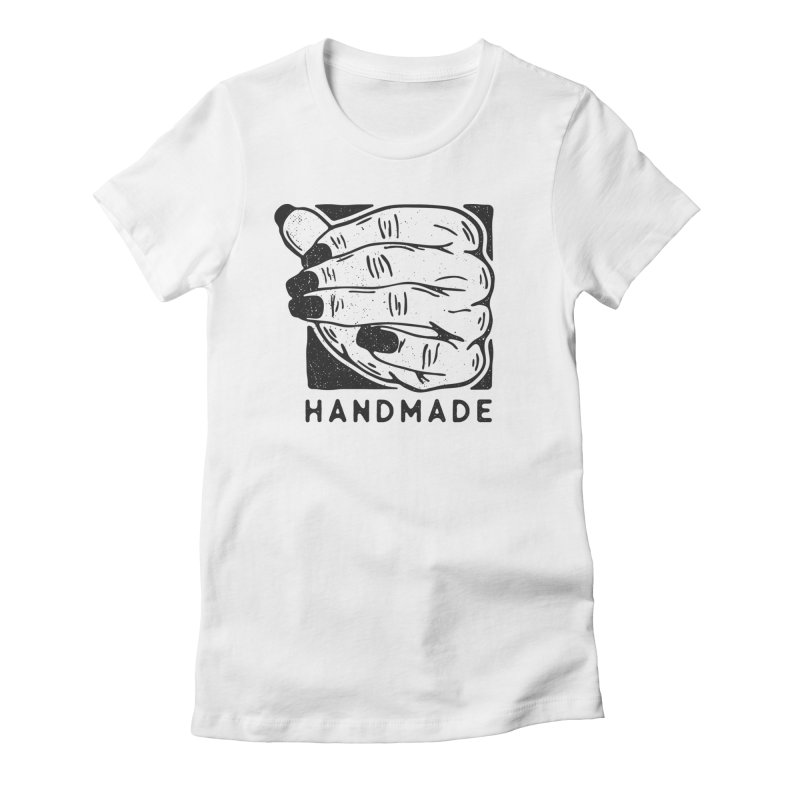 #handmade Women's Fitted T-Shirt by OHBOI Clothing