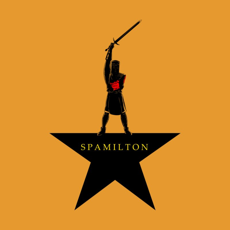 Spamilton None  by Inspired Human Artist Shop