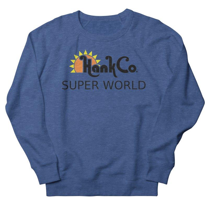 Hank Co. Women's Sweatshirt by Inspired Human Artist Shop