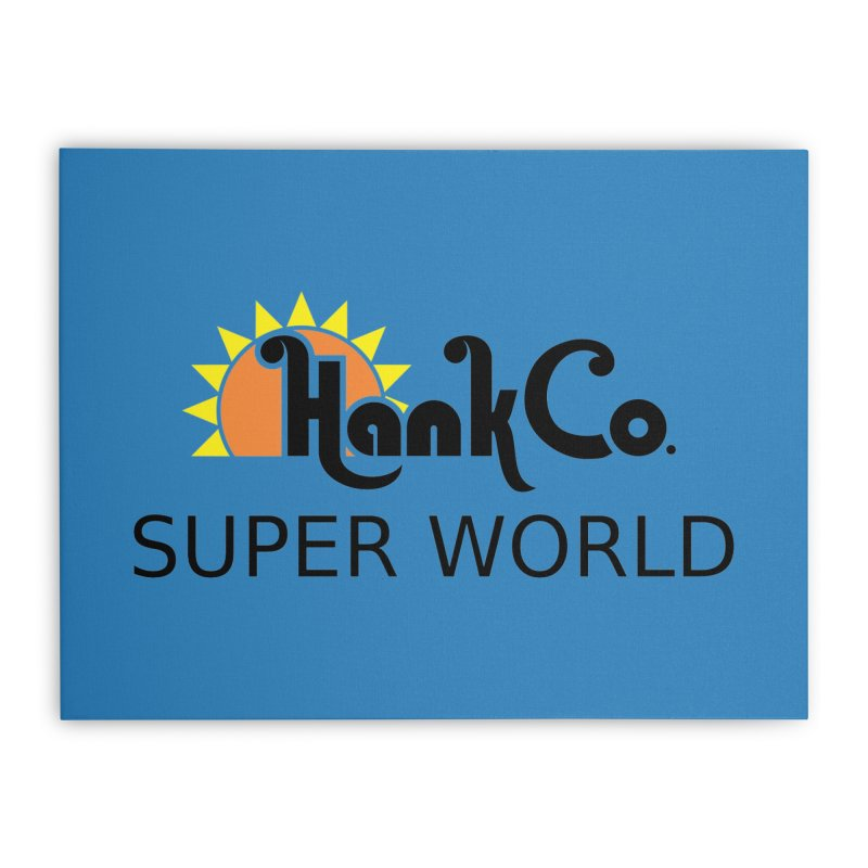 Hank Co. Home Stretched Canvas by Inspired Human Artist Shop