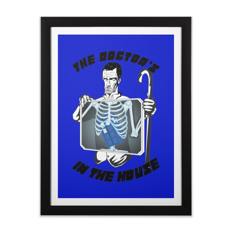 Doctor Doctor Home Framed Fine Art Print by Inspired Human Artist Shop