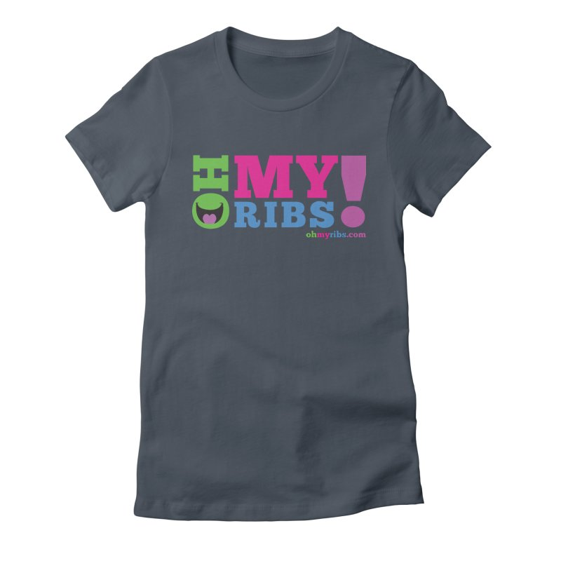Oh My Ribs! Classic Logo Women's T-Shirt by Oh My Ribs! Entertainment
