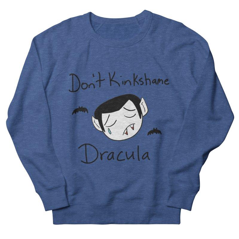 Don't Kinkshame Dracula Men's Sweatshirt by Oh No! Lit Class Store
