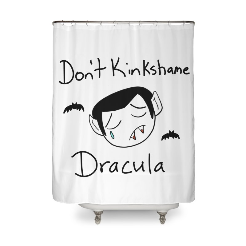 Don't Kinkshame Dracula Home Shower Curtain by Oh No! Lit Class Store