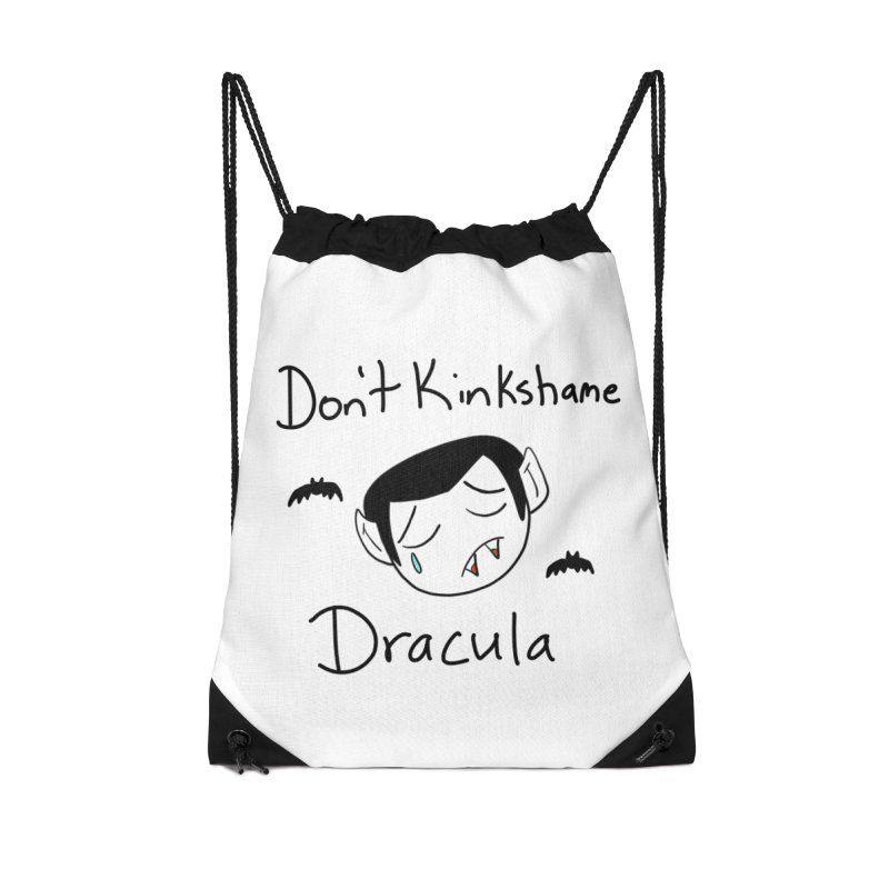 Don't Kinkshame Dracula in Drawstring Bag by Oh No! Lit Class Store